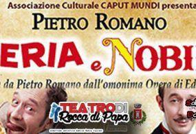 """Rocca di Papa – Al teatro civico in scena """"Miseria e Nobiltà"""""""