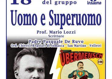 """Velletri - """"Uomo e Superuomo"""" nel nuovo incontro di Insieme"""