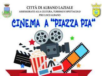 Albano Laziale, da venerdì 10 agosto cinema gratuito a Piazza Pia