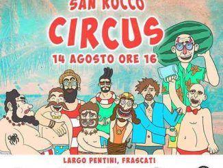 San Rocco Circus, le disposizioni del traffico per lo svolgersi dell'evento